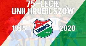 75 lat Unii Hrubieszów!