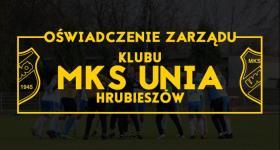 Oświadczenie zarządu klubu MKS Unia Hrubieszów.