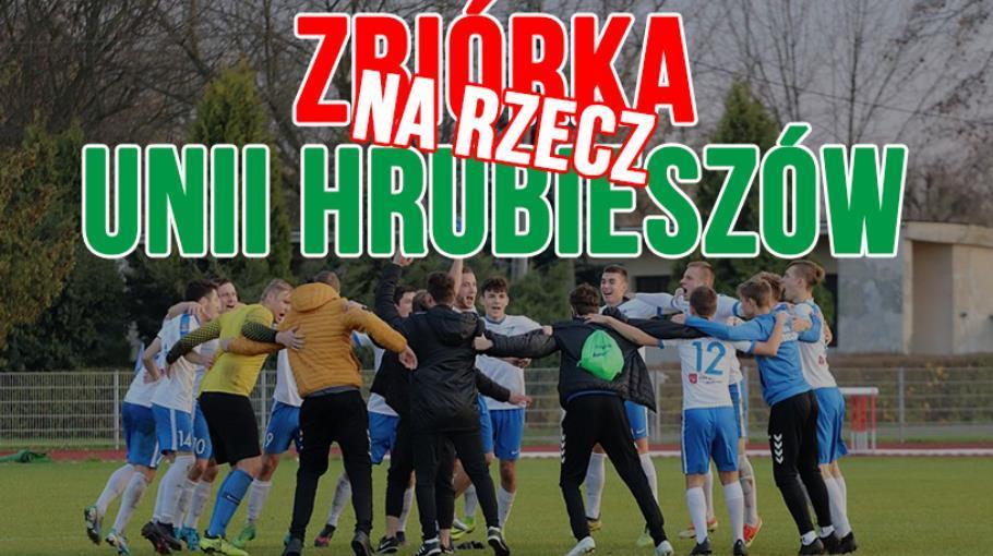 Zbiórka na rzecz Unii Hrubieszów!