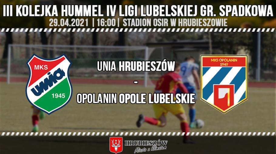 Unia Hrubieszów 0-9 Opolanin Opole Lubelskie.