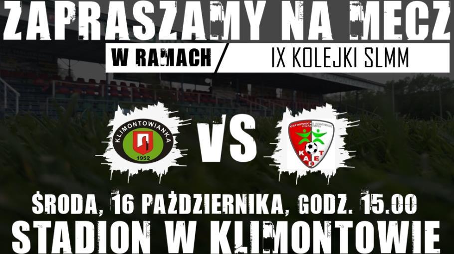 Zaproszenie: Klimontowianka - AP Kadet Ostrowiec