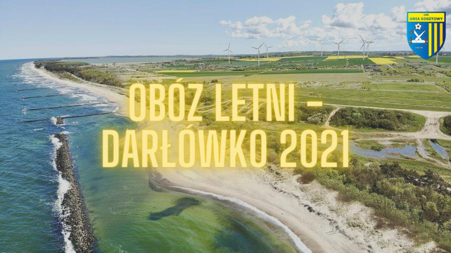 Obóz letni - Darłówko 15-22/08/2021