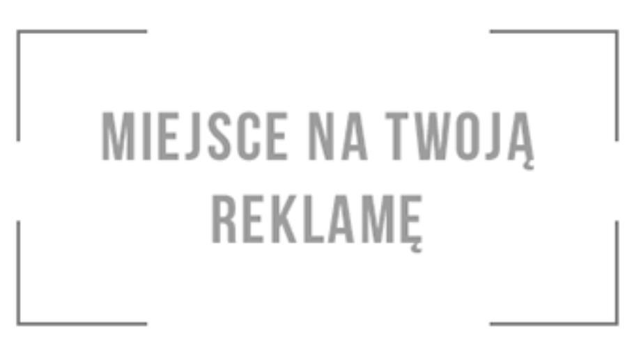 MIEJSCE NA TWOJĄ REKLAME!!